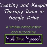 DiWednesday: Creating and Keeping Therapy Data in Google Drive