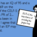 SLPs & the Importance of Avoiding the Jargon Trap