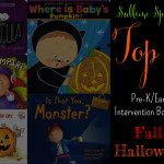 Top 5 Pre-K/Early Intervention Books for Fall/Halloween