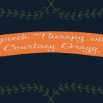 SLP Blogger Snippets: Speech Therapy with Courtney Gragg