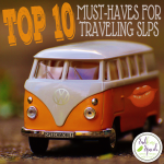 Top 10 Must-Haves for Traveling SLPs