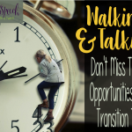 Walking & Talking: Don't Miss Therapy Opportunities During Transition Time