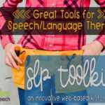 Great Tools for SLPs: SLP Toolkit