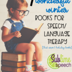 7 Wonderful Winter Books for Speech/Language Therapy {That Aren't Holiday Books}